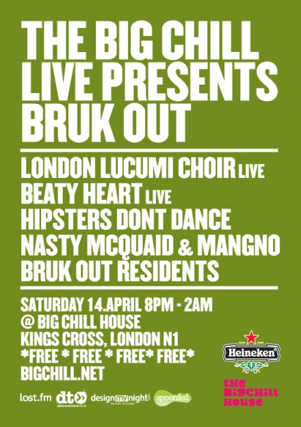 Big Chill Live presents Bruk Out