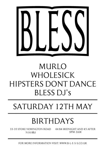 HDD at Bless at Birthdays May 12th