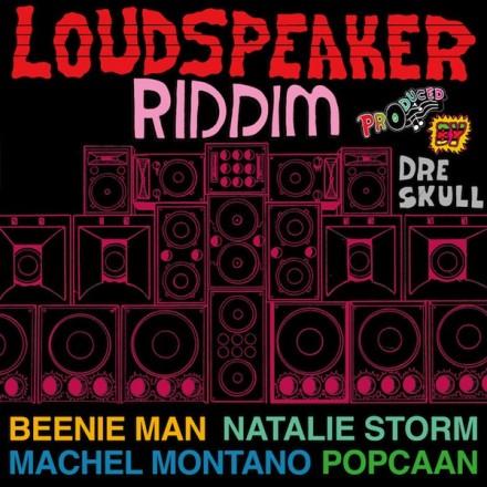Loudspeaker-Riddim-Cover