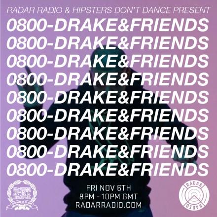 0800 Drake & Friends
